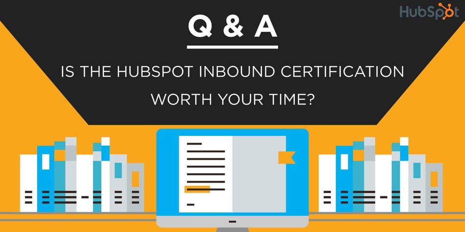 certification hubspot inbound worth why