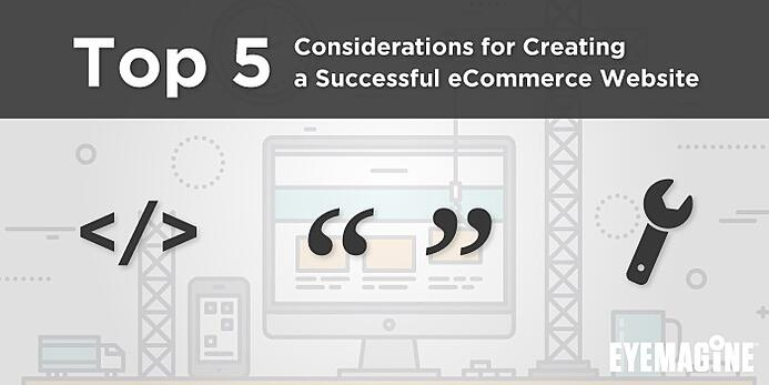 Top_5_Considerations_for_Creating_a_Successful_eCommerce_Website.jpg