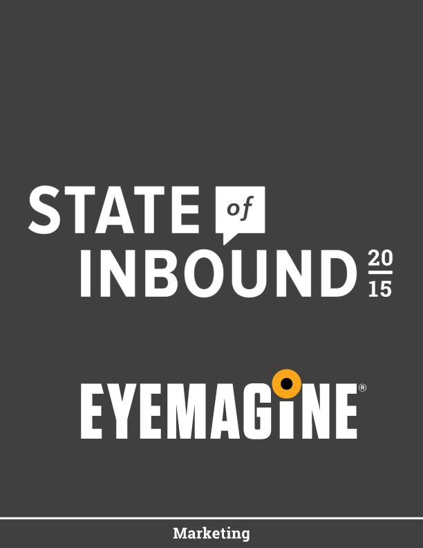 The State of Inbound Marketing by EYEMAGINE