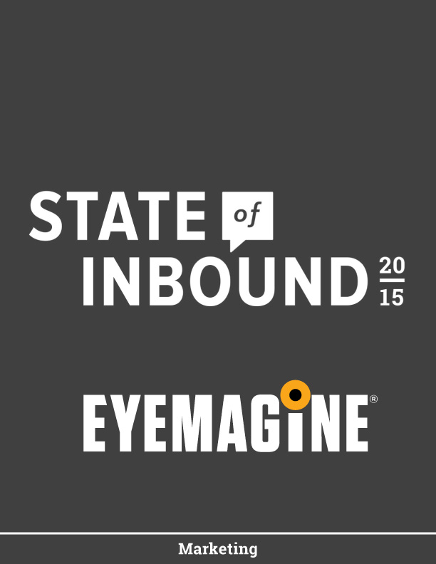 The State of Inbound Marketing by EYEMAGINE