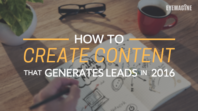 how to create content that generates leads