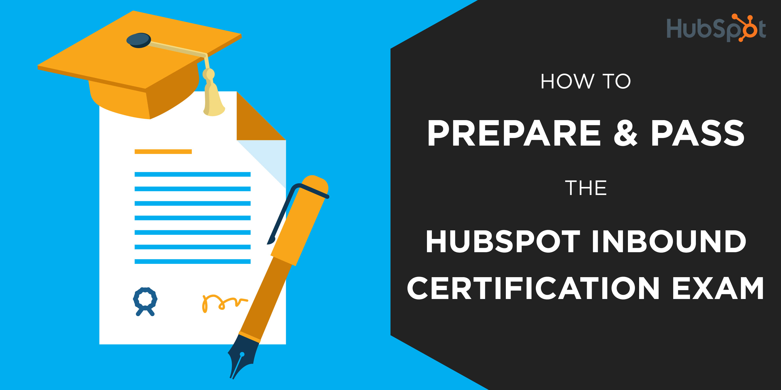 How To Prepare And Pass The Hubspot Inbound Certification Exam