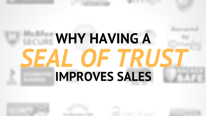 Why Having a Seal of Trust Improves Sales on eCommerce Sites