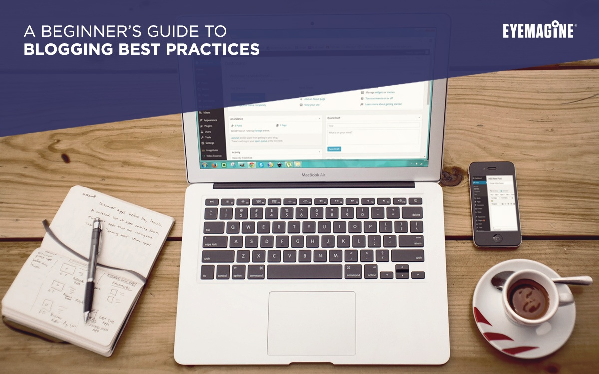 A Beginner's Guide to Blogging Best Practices