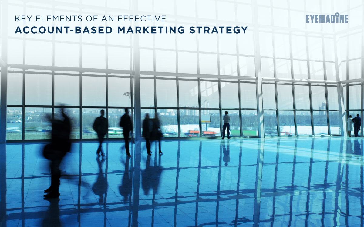 Key Elements of an Effective Account-Based Marketing Strategy