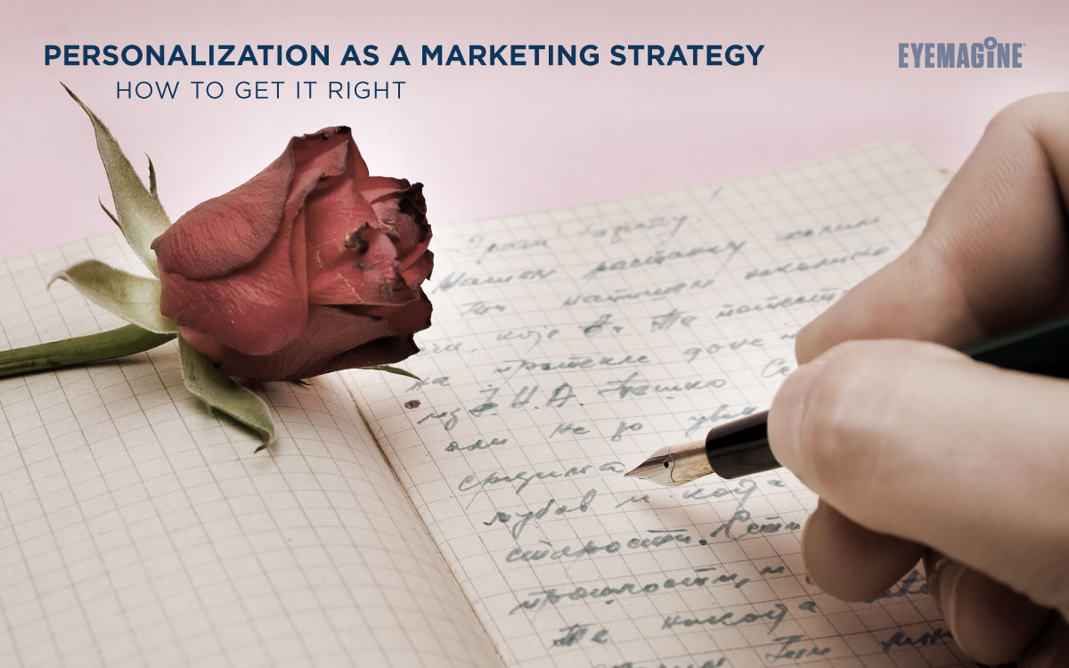 Personalization as a Marketing Strategy - How to Get it Right