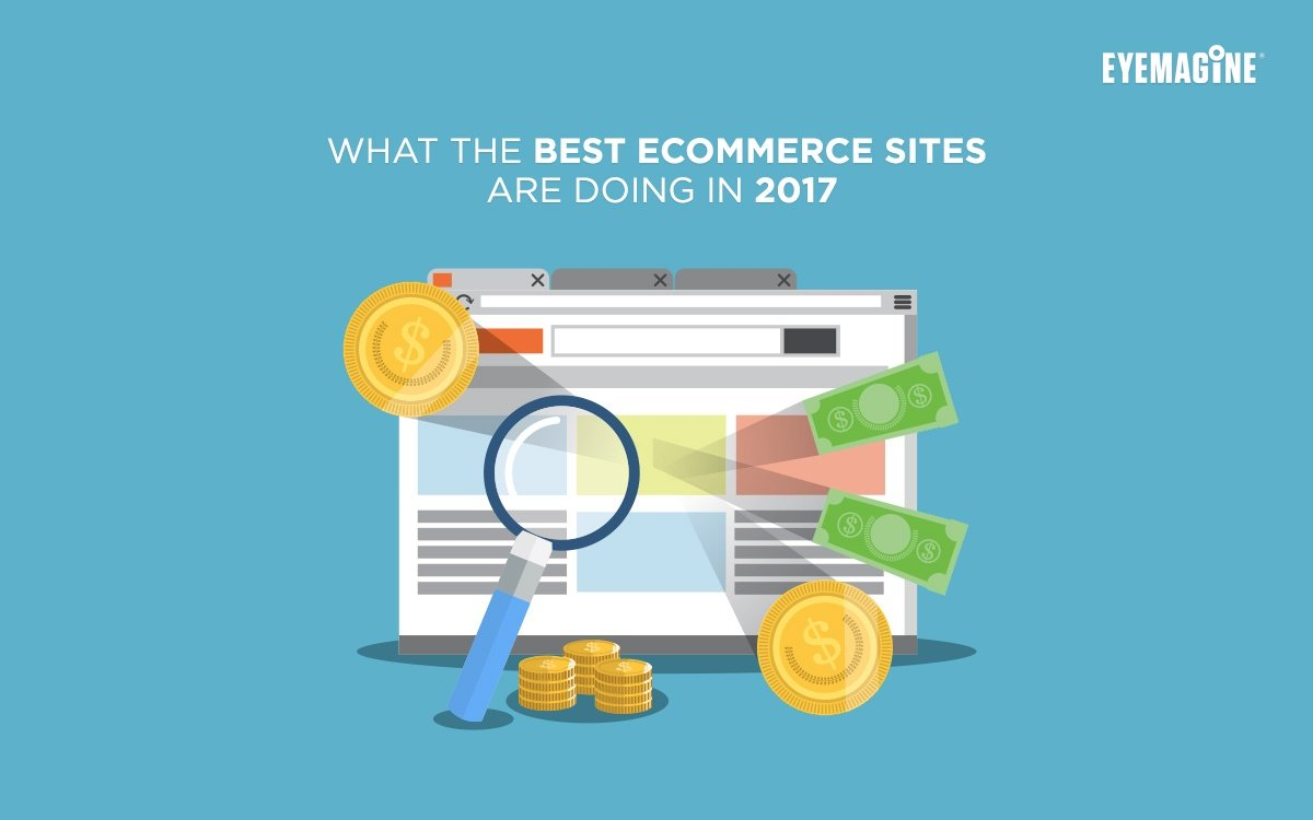 What the Best eCommerce Sites are Doing in 2017