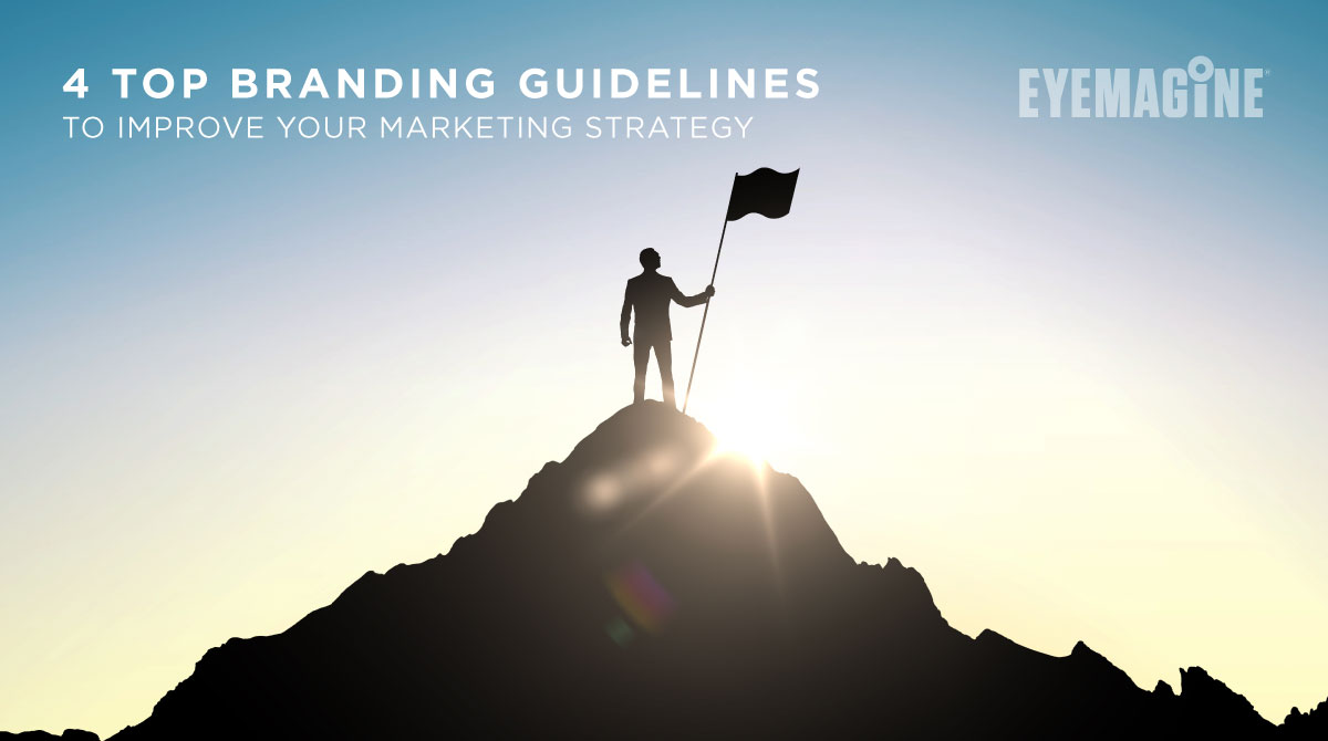 4 Top Branding Guidelines to Improve Your Marketing Strategy